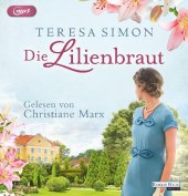 Die Lilienbraut, 2 Audio-CD MP3