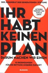 Ihr habt keinen Plan Cover