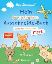 Mein kunterbuntes Ausschneidebuch - Tiere. Schneiden, kleben, malen ab 3 Jahren. Mit Scherenführerschein