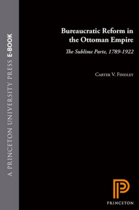 Bureaucratic Reform in the Ottoman Empire