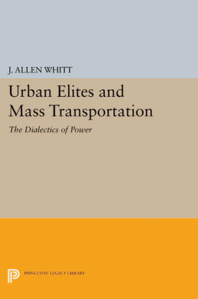 Urban Elites and Mass Transportation