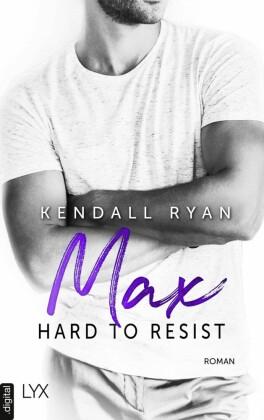 Hard to Resist - Max