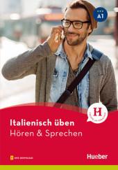 Italienisch üben - Hören & Sprechen A1
