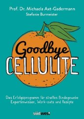Goodbye Cellulite