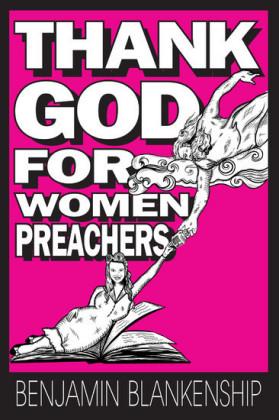 Thank God For Women Preachers