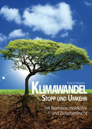 Klimawandel - Stopp und Umkehr