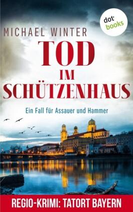 Tod im Schützenhaus: Ein Fall für Assauer und Hammer - Band 2