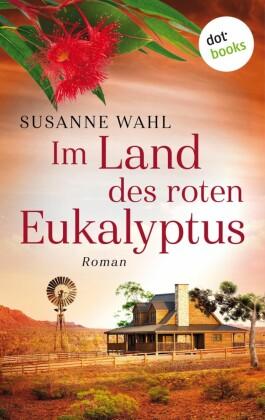 Im Land des roten Eukalyptus
