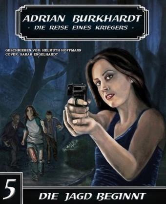 ADRIAN BURKHARDT - Die Jagd beginnt