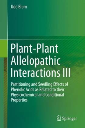 Plant-Plant Allelopathic Interactions III