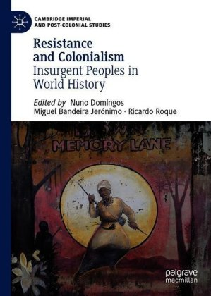 Resistance and Colonialism