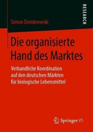 Die organisierte Hand des Marktes