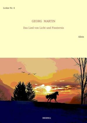 Das Lied von Licht und Finsternis (Lickie-Edition)