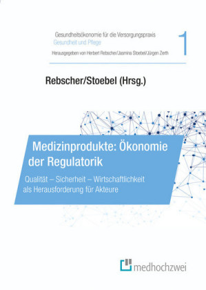 Medizinprodukte: Ökonomie der Regulatorik