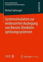 Systemsimulation zur verbesserten Auslegung von Benzin-Direkteinspritzungssystemen