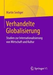 Verhandelte Globalisierung