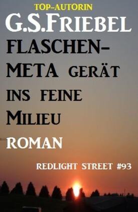 Flaschen-Meta gerät ins feine Milieu: Redlight Street #93