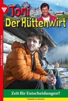 Toni der Hüttenwirt 315 - Heimatroman