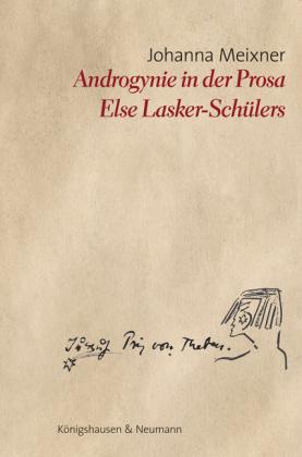 Meixner, Johanna: Androgynie in der Prosa Else Lasker-Schülers