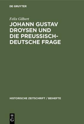 Johann Gustav Droysen und die preussisch-deutsche Frage