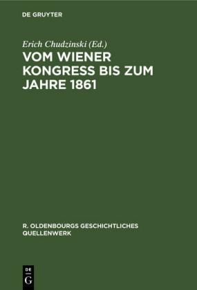 Vom Wiener Kongreß bis zum Jahre 1861