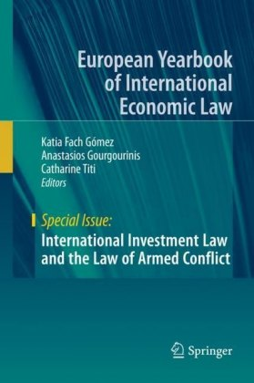 International Investment Law and the Law of Armed Conflict