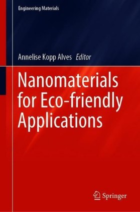 Nanomaterials for Eco-friendly Applications