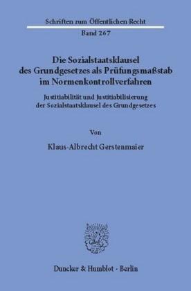 Die Sozialstaatsklausel des Grundgesetzes als Prüfungsmaßstab im Normenkontrollverfahren.