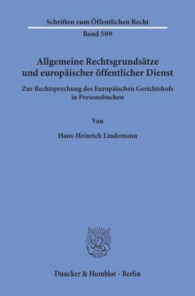 Allgemeine Rechtsgrundsätze und europäischer öffentlicher Dienst.
