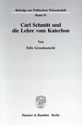 Carl Schmitt und die Lehre vom Katechon.