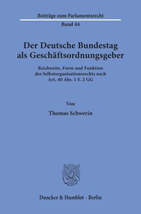 Der Deutsche Bundestag als Geschäftsordnungsgeber.