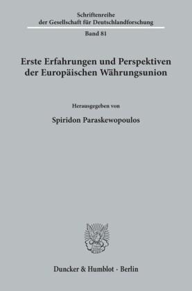 Erste Erfahrungen und Perspektiven der Europäischen Währungsunion.
