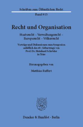 Recht und Organisation.