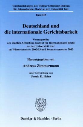 Deutschland und die internationale Gerichtsbarkeit.