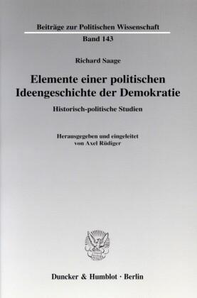 Elemente einer politischen Ideengeschichte der Demokratie.