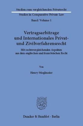 Vertragsarbitrage und Internationales Privat- und Zivilverfahrensrecht.