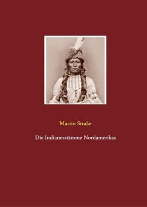 Die Indianerstämme Nordamerikas