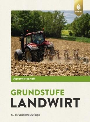 Agrarwirtschaft Grundstufe Landwirt