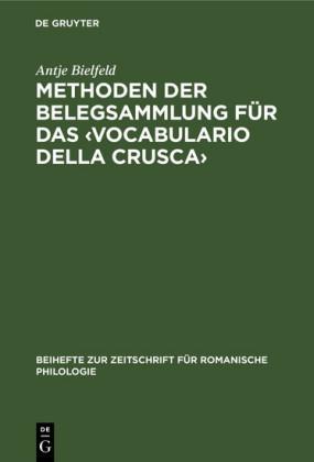 Methoden der Belegsammlung für das ?Vocabulario della Crusca?