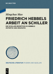Friedrich Hebbels Arbeit an Schiller