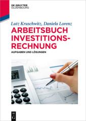 Arbeitsbuch Investitionsrechnung