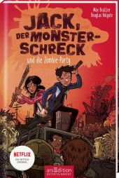 Jack, der Monsterschreck und die Zombie-Party