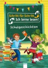 Schritt für Schritt - Ich lerne lesen! - Schulgeschichten Cover