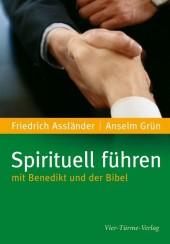 Spirituell führen mit Benedikt und der Bibel