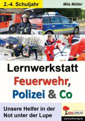 Lernwerkstatt Feuerwehr, Polizei & Co