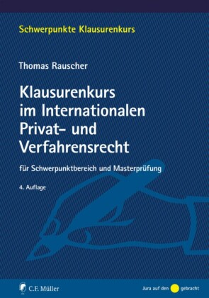 Klausurenkurs im Internationalen Privat- und Verfahrensrecht