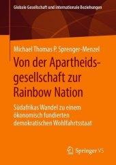 Von der Apartheidsgesellschaft zur Rainbow Nation