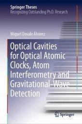 Optical Cavities for Optical Atomic Clocks, Atom Interferometry and Gravitational-Wave Detection