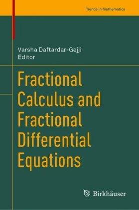 Fractional Calculus and Fractional Differential Equations