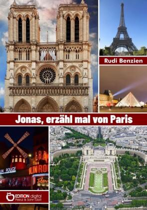 Jonas, erzähl mal von Paris